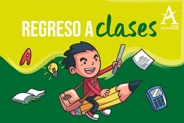 Regreso a clases Colegio Alcaravanes